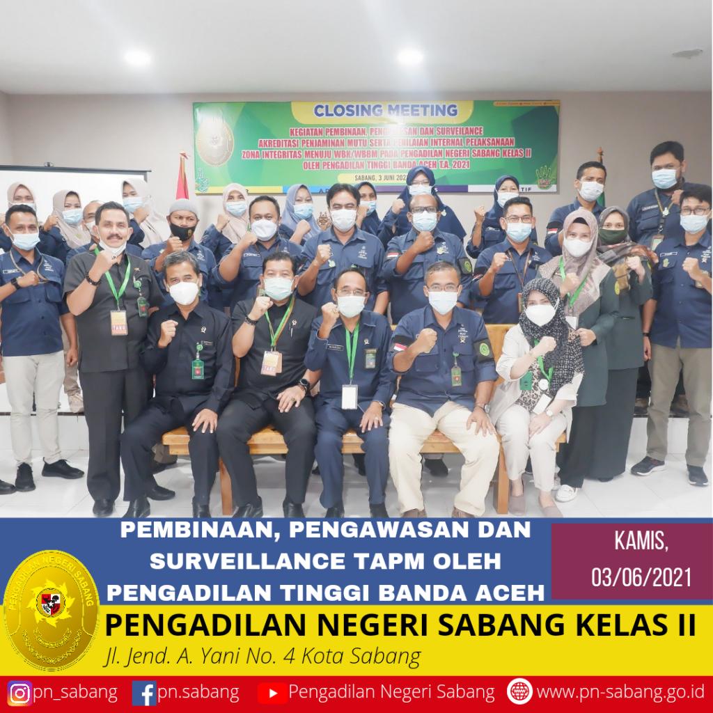 Kegiatan Pengadilan Pembinaan Pengawasan Dan Surveillence Tapm Oleh Pt Banda Aceh Pengadilan Negeri Sabang Kelas Ii
